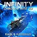 Infinity: Chronos Ring #2 Audiobook by Earl E. Hardman Narrated by Mikael Naramore