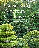 Outstanding American Gardens: A Celebration: 25