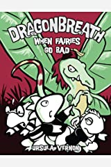 Dragonbreath #7: When Fairies Go Bad Kindle Edition