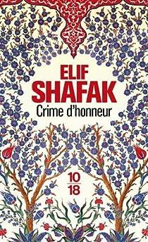 Crime d'honneur par Shafak