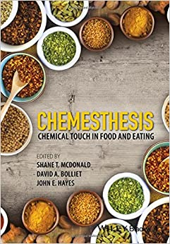 Book Chemesthesis: Chemical Touch in Food and Eating: Hot, Cold, Tingling, and Numbing: and How to Use Them in Food