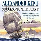 Success to the Brave | Alexander Kent