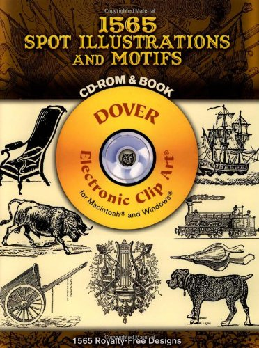 1565 Spot Illustrations and Motifs (Dover Electronic Clip Art) (CD-ROM and Book)