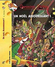 Geronimo Stilton, tome 47 : Un Noël assourissant ! par Geronimo Stilton