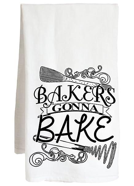 Bakers Gonna Bake – gracioso Sarcastic – Granja Harina Saco Kitchen toalla de té
