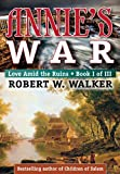 ANNIE'S WAR - Love Amid The Ruins (Annie's War - Love Amid the Ruins Series Book 1)