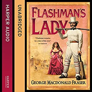 Flashman's Lady Audiobook