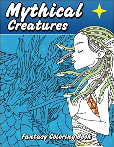Mythical Creatures Fantasy Coloring Book Beautiful Patterns