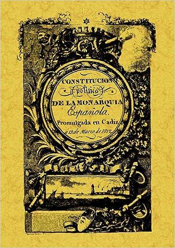 Constitución política de la monarquía española de Cádiz: 1812 - La Pepa: Amazon.es: VARIOS AUTORES: Libros