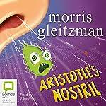 Aristotle's Nostril | Morris Gleitzman