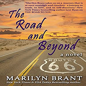 The Road and Beyond: The Expanded Book-Club Edition of The Road to You Audiobook