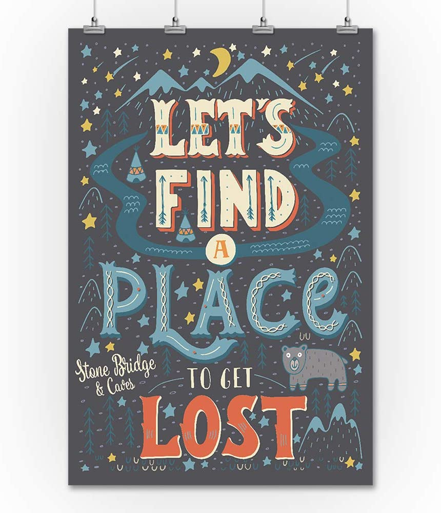 Lets Find A Place To Get Lost Stone Bridge and Caves 24x36 Giclee Gallery Print, Wall Decor Travel Poster