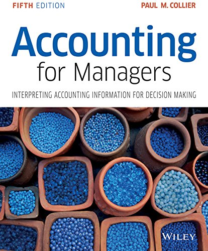 Accounting for Managers: Interpreting Accounting Information for Decision Making (Role Of Financial Management In Decision Making)