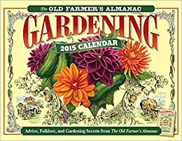 The Old Farmers Almanac 2015 Gardening Calendar Old Farmers