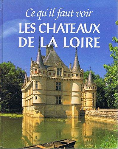 """<a href=""""/node/3385"""">Ce qu'il faut voir.  Les Châteaux de la Loire.</a>"""