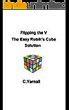 Flipping the V The Easy Rubik's Cube Solution