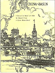 China Basin: A Detective Novel of 1928 (The Cyrus Skeen Series)