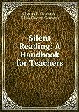 img - for Silent Reading: A Handbook for Teachers book / textbook / text book