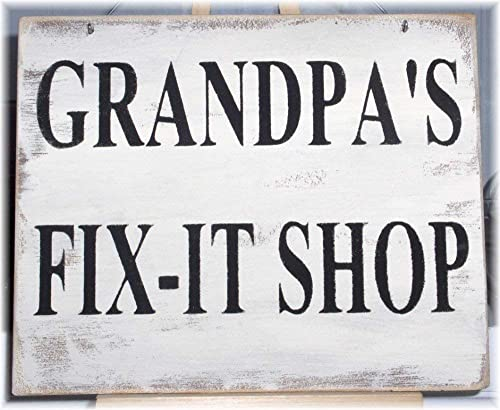 Grandpa/'s fix-it shop Wood Sign