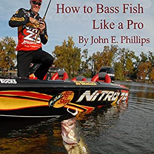How to Bass Fish Like a Pro Audiobook