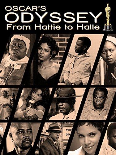Oscar's Black Odyssey: From Hattie to - J In Black Men