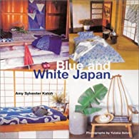 Blue and White Japan par Amy Kato Sylvester