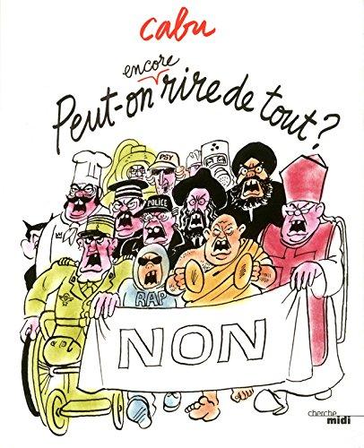 Peut-on encore rire de tout ? (French Edition)