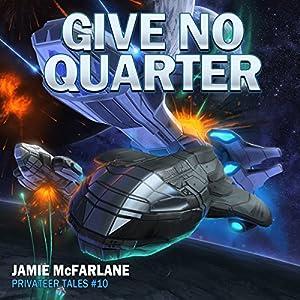 Give No Quarter Audiobook