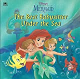 The Best Baby-Sitter under the Sea, Justine Fontes, 0307128180