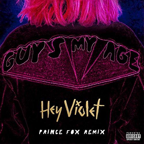 Guys My Age (Prince Fox Remix)...