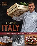 A Taste of Italy: 100 Traditional, Homestyle Recipes