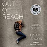 Out of Reach | Carrie Arcos