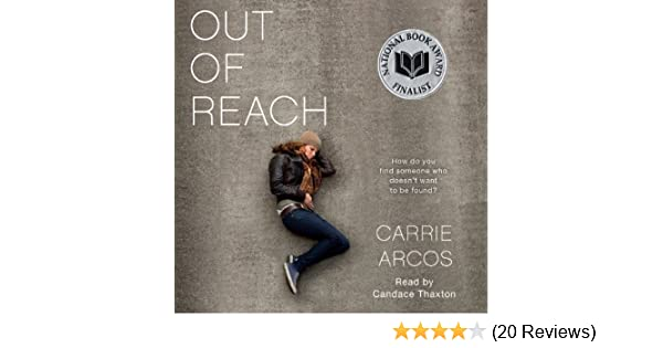 Amazon Out Of Reach Audible Audio Edition Carrie Arcos