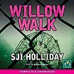 Willow Walk | SJI Holliday