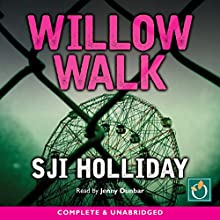 Willow Walk Audiobook by SJI Holliday Narrated by Jenny Dunbar