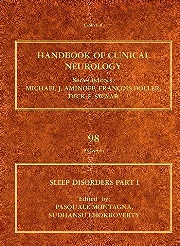 Sleep disorders part i volume 98 handbook of clinical neurology array sleep disorders part i volume 98 handbook of clinical neurology rh amazon com fandeluxe Gallery