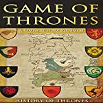 Game of Thrones: A Family History, Volume II | History of Thrones