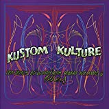 img - for Kustom Kulture: Von Dutch, Ed Big Daddy Roth, Robert Williams and Others book / textbook / text book
