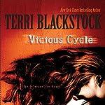 Vicious Cycle: An Intervention Novel | Terri Blackstock
