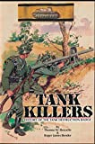 img - for Tank Killers: History of the Tank Destruction Badge by Thomas Breyette (2000-07-03) book / textbook / text book