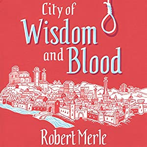 City of Wisdom and Blood Audiobook