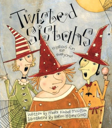 Twisted Sistahs: The True Story of the First Halloween...honest! for $<!--$23.77-->