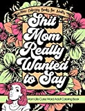 Mom Coloring Books for Adults | Shit Mom - Best Reviews Guide