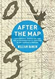 "Willliam Rankin, ""After the Map: Cartography, Navigation, and the Transformation of Territory in the Twentieth Century"" (U. Chicago Press, 2016)"