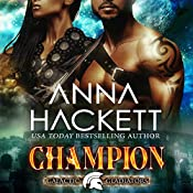 Champion: Galactic Gladiators, Book 5 | Anna Hackett