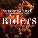 Riders Audiobook by Veronica Rossi Narrated by Dan Bittner