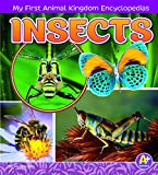 img - for Insects (My First Animal Kingdom Encyclopedias) book / textbook / text book