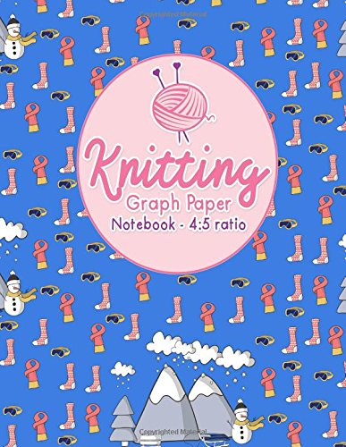 Knitting Graph Paper Notebook - 4:5 Ratio: Knitters Graph Paper, Knitters Notebook, Blank Knitting Pattern Books, Asymmetric Knitting Designs Pages, Cute Winter Skiing Cover (Volume 5) pdf epub
