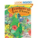 FEATHERS AT LAS FLORES The Gossip Story Children's Picture Book (Life Skills Childrens eBooks Fully Illustrated Version 25)