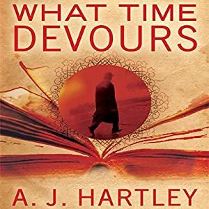 What Time Devours Hörbuch